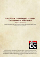 Plot-Hook and Points of Interest Encounters on a Mountain