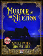 Murder at the Auction - A Single Paper Adventure [EN|DE]