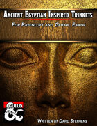 Ancient Egyptian Inspired Trinkets for Ravenloft and Gothic Earth