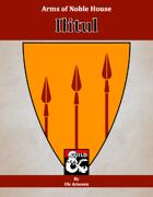 Arms of House Ilitul