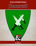 Arms of House Jhansczil