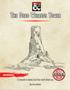 The Dead Wizards Tower