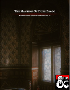 The Mansion of Duke Brago