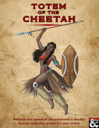 Totem of the Cheetah - New Option For Path of the Totem Warrior Barbarians