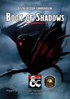 Book of Shadows - player options, monsters and magical items (Fantasy Grounds)