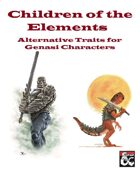 Children of the Elements: Alternative Genasi Traits