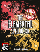 The Elemental Spellbook: 80 Spells of Ice, Fire, and Lightning
