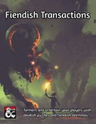 Fiendish Transactions