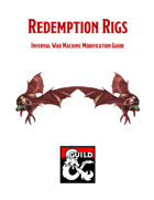 Redemption Rigs - A Soul Saving Modification for Infernal War Machines