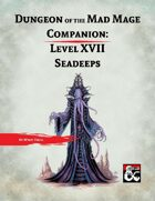 DotMM Companion 17: Seadeeps