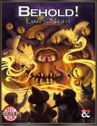 BEHOLD! Liar's Night