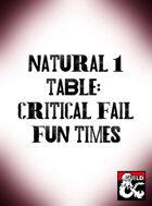 Natural 1 table: critical fail fun times