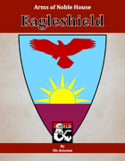 Arms of House Eagleshield