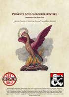 Phoenix Soul Sorcerer Revised