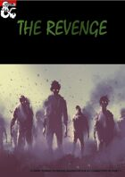 The Revenge - a Zombie Outbreak Adventure