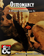 Osteomancy: A Wizard Tradition