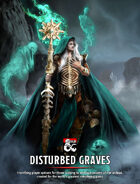 Disturbed Graves