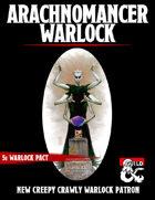 Arachnomancer Warlock