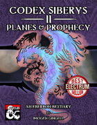 Codex Siberys 2: Planes & Prophecy