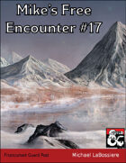 Mike's Free Encounter #17: Frostcursed Guard Post