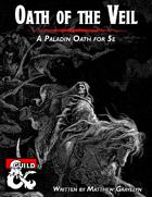 Oath of the Veil: A Paladin Subclass