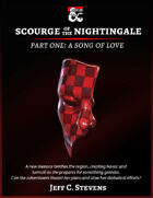 Scourge of the Nightingale: Part 1 A Song of Love