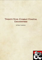 20 Non-Combat Coastal Encounters