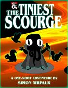 The Tiniest Scourge