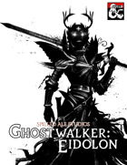 Ghostwalker: Eidolon