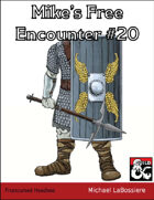 Mike's Free Encounter #20: Frostcursed Headless