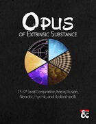 Opus of Extrinsic Substance - 60 Otherworldly Spells