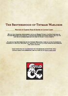 The Brotherhood of Thymari Warlords