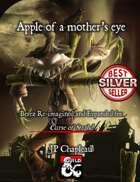 Ravenloft: Apple of a mother's eye