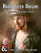 Hardboiled Origins [BUNDLE]