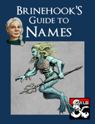 Brinehook's Guide to Names