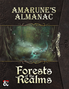 Amarune's Almanac: Forests of the Realms