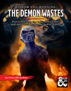 Wisdom and Warning: The Demon Wastes