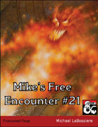 Mike's Free Encounter #21: Frostcursed Forge
