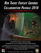 Rob Twohy Fantasy Grounds Collaboration Package 2018 [BUNDLE]