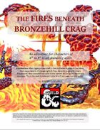 The Fires Beneath Bronzehill Crag (A level 6-8 adventure featuring Azers)