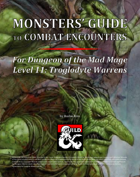 Monsters' Guide to Combat Encounters for Waterdeep: Dungeon of the Mad Mage. Level 11.