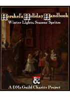 Hershel's Holiday Handbook: Winter Lights, Seasons' Sprites - A DMs Guild Charity Booklet