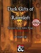 Dark Gifts of Ravenloft