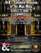 VeX's Expanded Dungeon of the Mad Mage, 01-05 (PDF) [BUNDLE]
