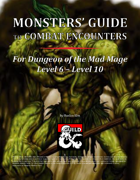 Monsters' Guide to Combat Encounters for DotMM L6-L10 [BUNDLE]