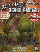 Greenhouse of Nightmares [PLL-1]