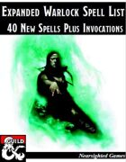 Expanded Warlock Spell List: 40 New Spells Plus Invocations