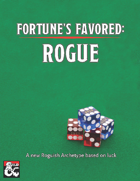 Fortune's Favored: Rogue