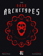The Complete Dark Archetypes [BUNDLE]