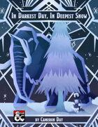 In Darkest Day, In Deepest Snow